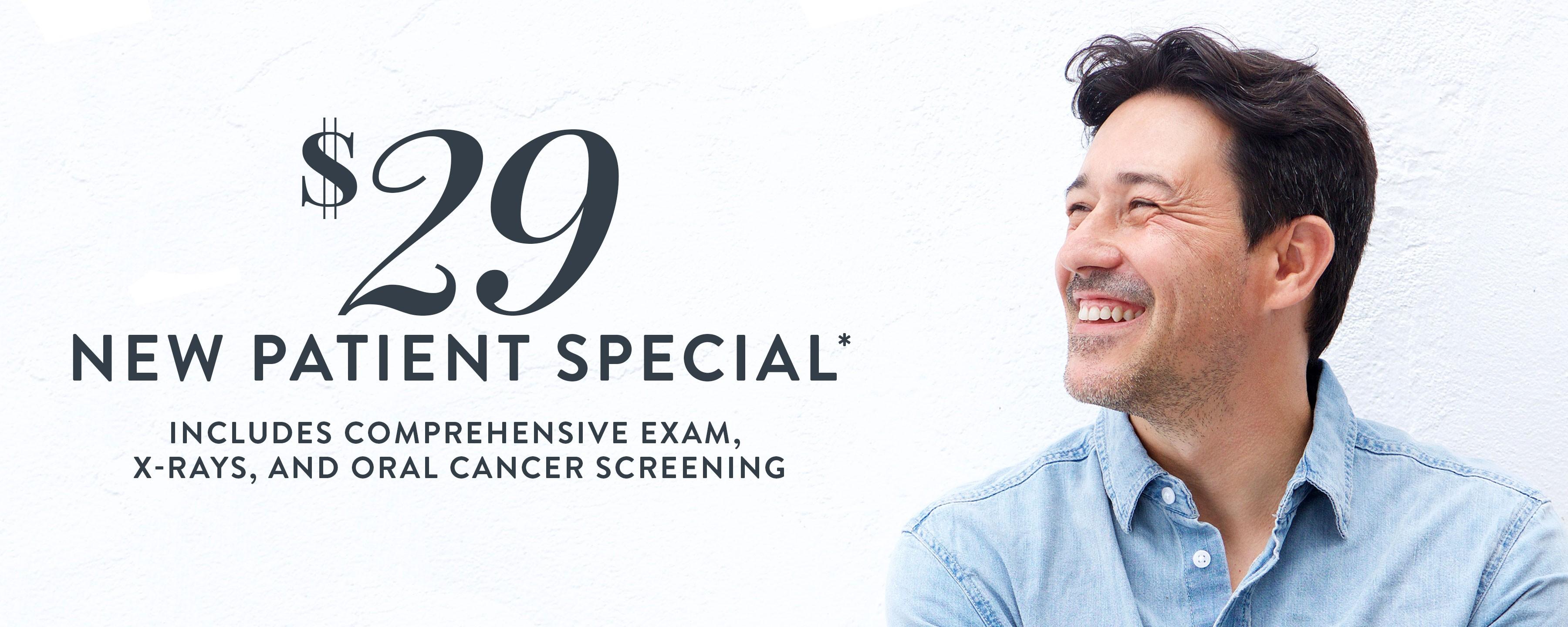 $29 New Patient Special*