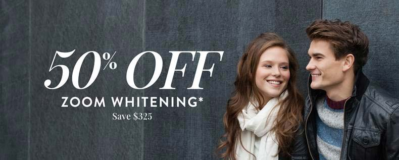 50% OFF Zoom Whitening - Save $325*