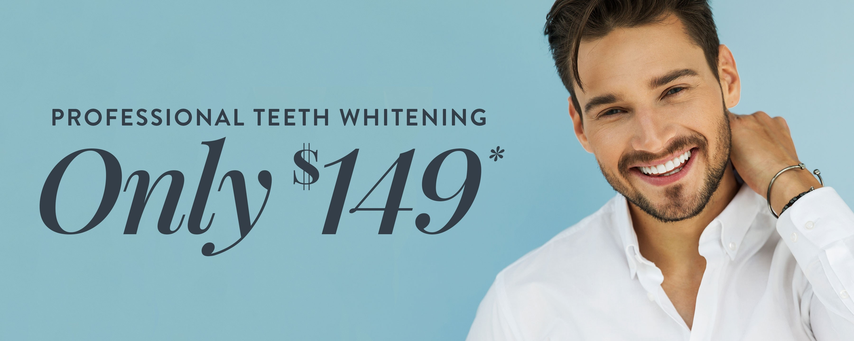 Professional Teeth Whitening - Only $149*